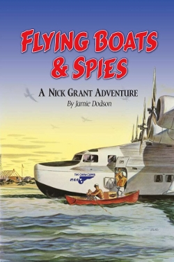 Flying Boats and Spies by Jamie Dodson